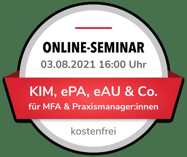 Online-Seminar KIM, ePA, eAU & Co.